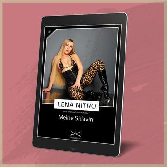 Meine Sklavin: Eine Story von Lena Nitro
